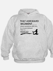 Awkward moment Yoga designs Hoodie