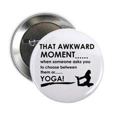 """Awkward moment Yoga designs 2.25"""" Button (10 pack)"""