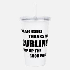 Dear god thanks for Cu Acrylic Double-wall Tumbler