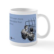 More Dependable Than Alcohol Mug