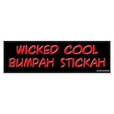 Wicked Cool Bumpah Stickah Bumper Bumper Sticker