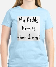 Daddy likes it when i cry! Wms Cap Sleeve T-Shirt