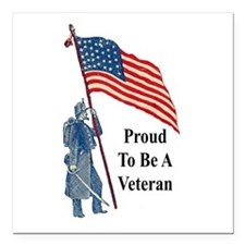 "Proud To Be A Veteran Square Car Magnet 3"" x 3"""