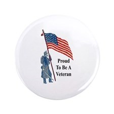 """Proud To Be A Veteran 3.5"""" Button (100 pack)"""