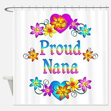 Proud Nana Flowers Shower Curtain