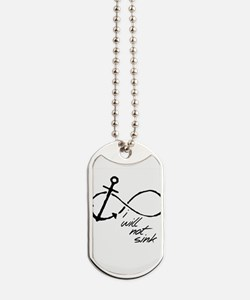 Infinity Anchor - refuse to sink Dog Tags