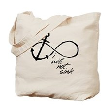 Infinity Anchor - refuse to sink Tote Bag
