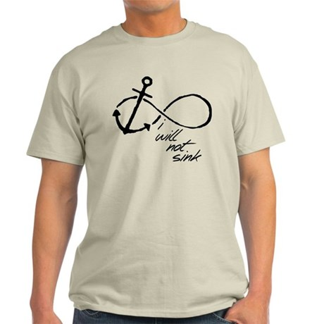 Infinity Anchor - refuse to sink Light T-Shirt