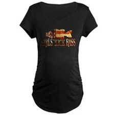 GIRLS KICK BASS Maternity T-Shirt