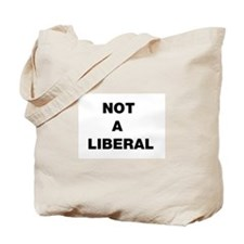 Not A Liberal Tote Bag