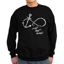 Infinity Anchor - refuse to sink Sweatshirt