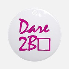 Dare to be square! (pink) Ornament (Round)