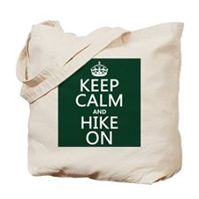 Keep Calm and Hike On Tote Bag