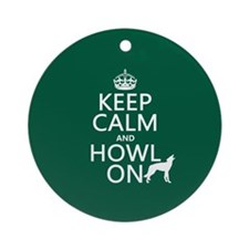 Keep Calm and Howl On (wolves) Ornament (Round)