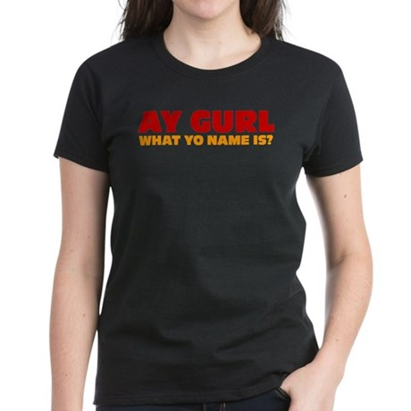 Ay Gurl Women's Dark T-Shirt