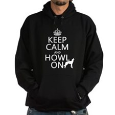 Keep Calm and Howl On (wolves) Hoody