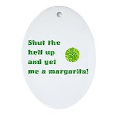 Get Me A Margarita Oval Ornament