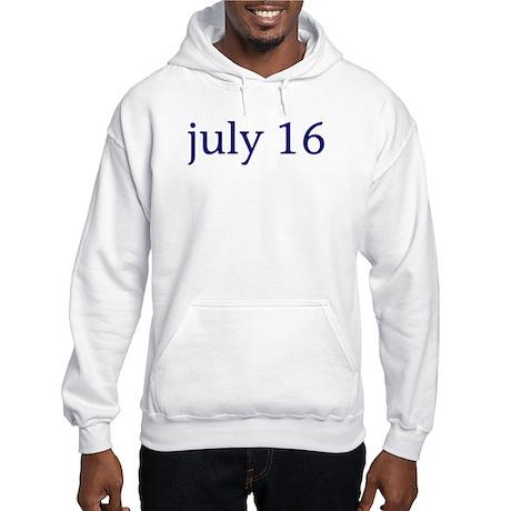 July 16 Hooded Sweatshirt