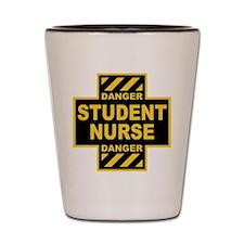 Danger Student Nurse Shot Glass