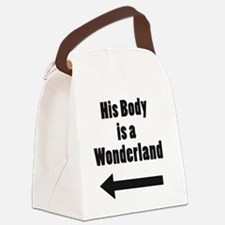 His Body is a Wonderland Canvas Lunch Bag