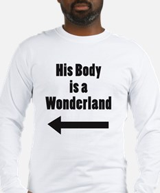 His Body is a Wonderland Long Sleeve T-Shirt