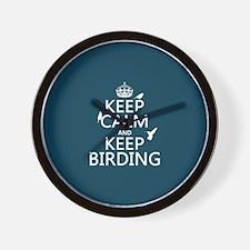 Keep Calm and Keep Birding Wall Clock