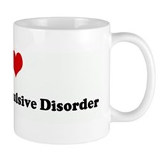 I Love Obsessive Compulsive D Mug