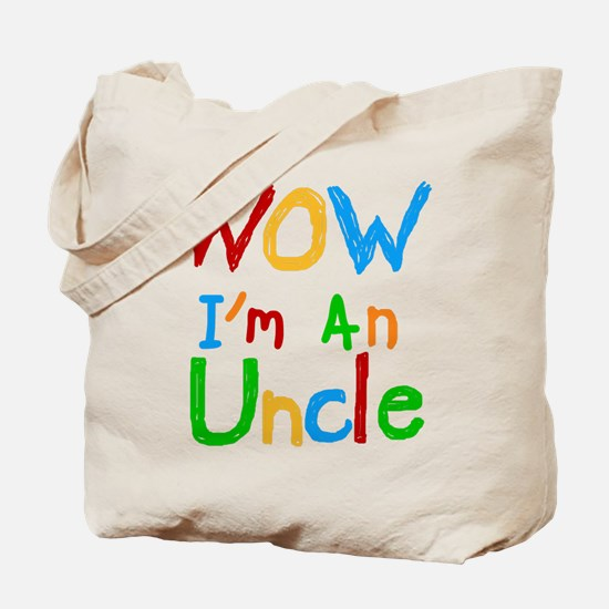 WOW I'm an Uncle Tote Bag