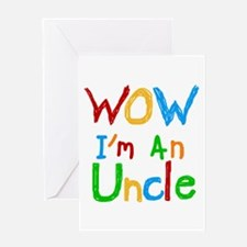 WOW I'm an Uncle Greeting Card