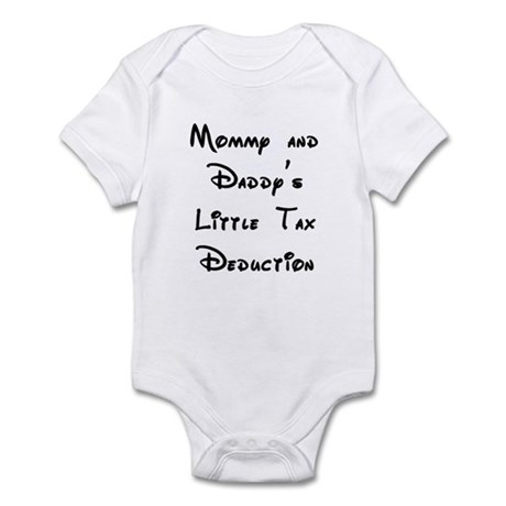 Mommy and Daddy's Tax Deduction Infant Bodysuit