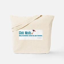 Club Meds Tote Bag