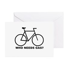 WHO NEEDS GAS? cycling Greeting Cards (Package of
