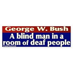 Blind Man Deaf Room Bumper Bumper Sticker