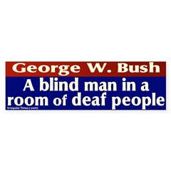 Blind Man Deaf Room Bumper Bumper Sticker