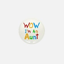 WOW I'm an Aunt Mini Button (10 pack)