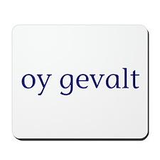 Oy Gevalt Mousepad