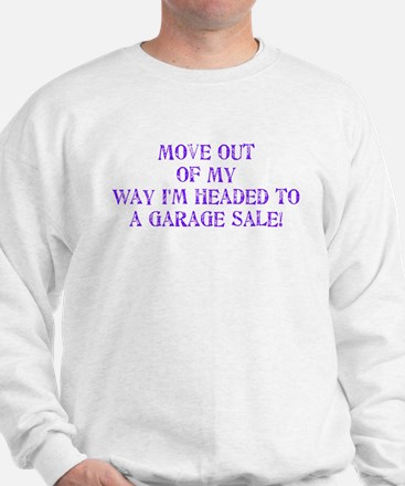 Garage Sale Sweatshirt