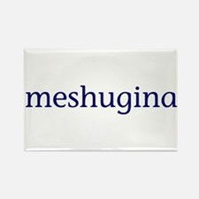 Meshugina Rectangle Magnet
