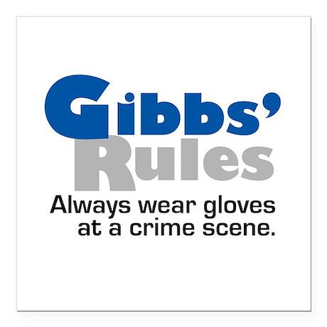 "Gibbs Rules Wear Gloves Square Car Magnet 3"" x 3"""