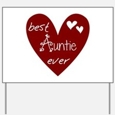 Red Heart Best Auntie Ever Yard Sign