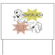 Newsflash I'm an Aunt Yard Sign