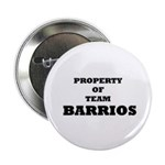 Property of team Barrios Button