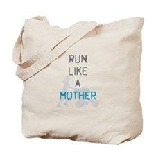 Run Like A Mother (Blue) Tote Bag