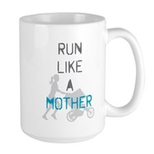 Run Like A Mother (Blue) Mug