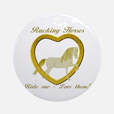 Racking Horse Ride Love Ornament (Round)