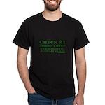 Dark Check 21 Doesn't Stop Te Dark T-Shirt