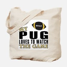 My pug loves to watch the gam Tote Bag