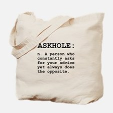 Askhole Definition Tote Bag