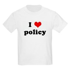 I Love policy Kids T-Shirt