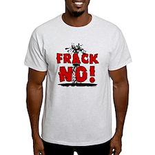 Frack No! T-Shirt